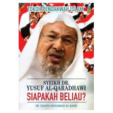 Syeikh Dr. Yusuf Al-Qaradhawi : Siapakah Beliau?