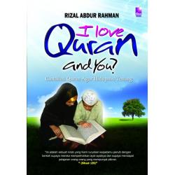 I Love Quran And You