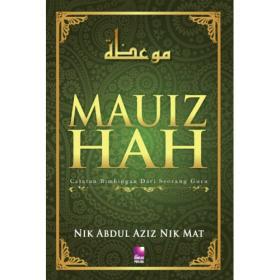 Mauizhah : Catatan Bimbingan dari Seorang Guru