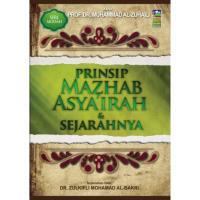 Prinsip Mazhab Asyairah & Sejarahnya