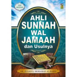 Ahli sunnah Wal Jalmaah Dan Usulnya