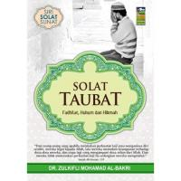 Solat Taubat - Fadhilat, Hukum & Hikmah