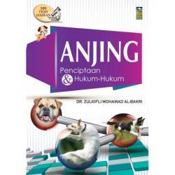 Anjing : Penciptaan & Hukum-Hukum