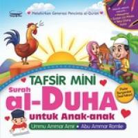 Tafsir Mini Surah Al Duha Untuk Anak Anak