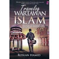 Travelog Wartawan Islam
