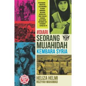 #Diari Seorang Mujahidah Kembara Syria