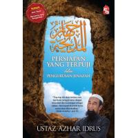 Jihazul Madihah (Persiapan yang Terpuji) Dalam Pengurusan Jenazah