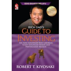 Rich Dad's: Guide to Investing (Edisi Bahasa Melayu)