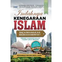 Indahnya Kenegaraan Islam - Bagaimanakah Memahaminya?