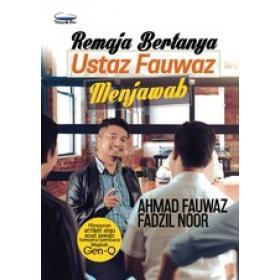Remaja Bertanya Ustaz Fauwaz Menjawab