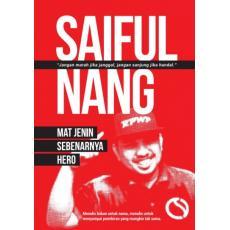 Saiful Nang - Mat Jenin Sebenarnya Hero