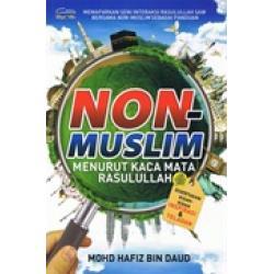 Non Muslim Menurut Kacamata Rasulullah SAW