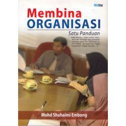 Membina Organisasi (Satu Panduan)