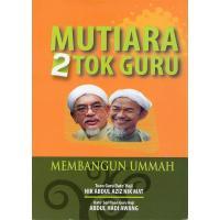 Mutiara 2 Tok Guru (Membangun Ummah)