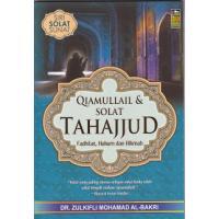 Qiamullail & Solat Tahajjud