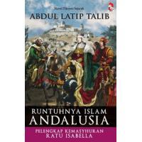 Runtuhnya Islam Andalusia