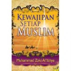 Kewajipan Setiap Muslim