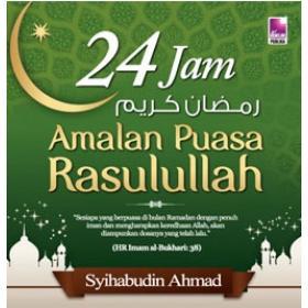 24 Jam Amalan Puasa Rasulullah