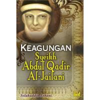 Keagungan Sheikh Abdul Qadir Al-Jailani