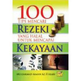100 Tips Mencari Rezeki Yang Halal Untuk Mencapai Kejayaan