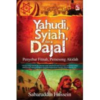 Yahudi, Syiah dan Dajal - Penyebar Fitnah, Pemesong Akidah
