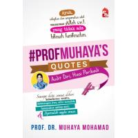 #Profmuhaya's Quotes